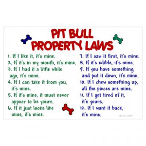 CafePress > Wall Art > Posters > Pit Bull Property Laws Poster