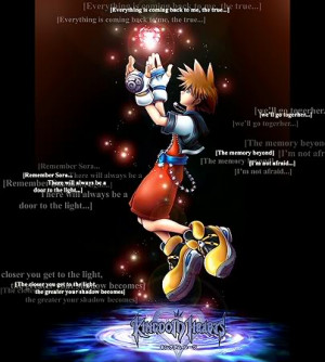 Kingdom Hearts Quotes Sora KH Quotes
