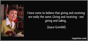 that giving and receiving are really the same. Giving and receiving ...