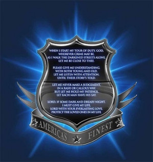 Police Officer Quotes Inspirational Police officer's prayer thin