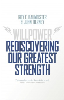 Book Cover: Willpower: Rediscovering Our Greatest Strength