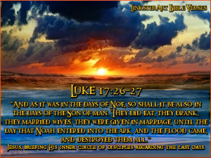 LinksterArt Bible Verses: Luke 17:26-27