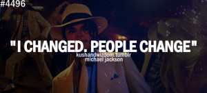 michael jackson, quotes, sayings, people change, short, quote ...