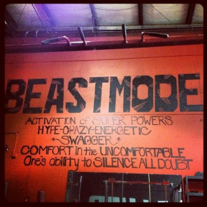 Beastmode: Make sure that ish is on!