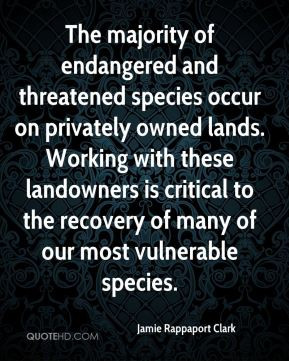 ... landowners is critical to the recovery of many of our most vulnerable