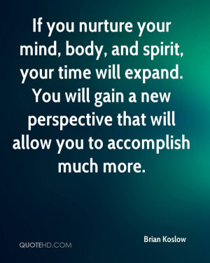 Mind Body Soul Quotes