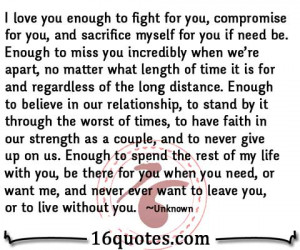 Miss You And Love You Quotes I love you enough to fight for