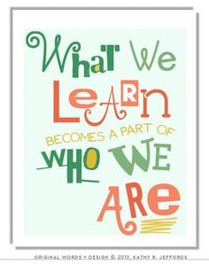 What We Learn Typographic Print. Education Art. Quote About Learning ...