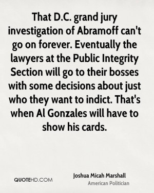 That D.C. grand jury investigation of Abramoff can't go on forever ...