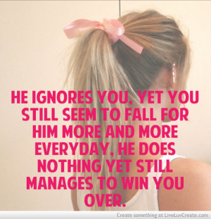 He Ignores You And Does Nothing