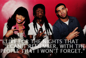 drake and lil wayne tumblr quotes