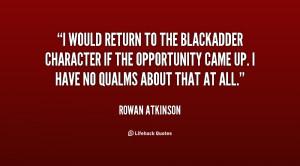 Rowan Atkinson Blackadder Quotes