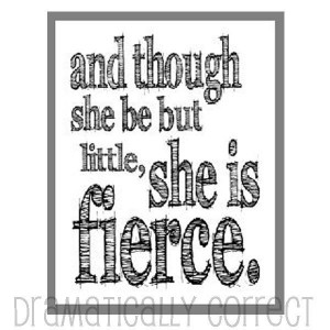 Printable Shakespeare She is Fierce Quote by DramaticallyCorrect, $4 ...