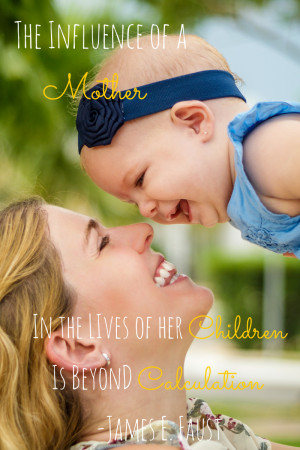 The Influence of a Mother is Beyond Calculation