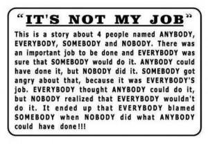 It's Not My Job