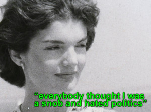 Catty Quotes From The Jackie Kennedy Tapes ]