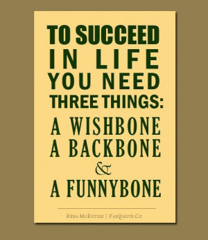 Three Things You Need to Succeed in Life