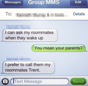 Can Ask My Room Mates When They Wake Up funny image