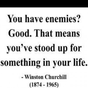 ... has who quoted it winston churchill that guy was so badass i love him