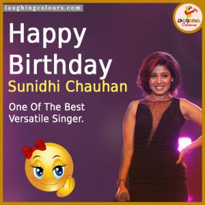 Happy Birthday- Sunidhi Chauhan