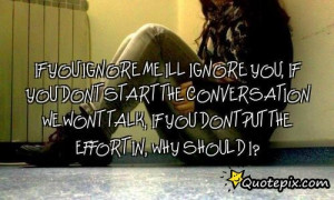 If You Ignore Me Quotes