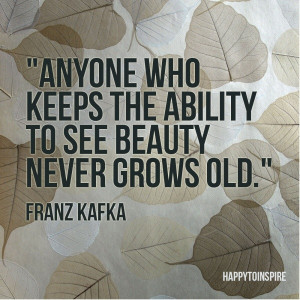 Franz kafka, quotes, sayings, grow, old, age