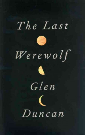 The Last Werewolf' Reinvents A Hairy Myth