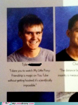 funny senior yearbook quotes my little pony