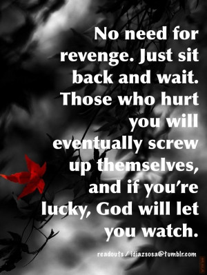 Quotes About Karma And Revenge Revenge Karma Quotes God Will
