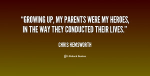 quote-Chris-Hemsworth-growing-up-my-parents-were-my-heroes-107363.png