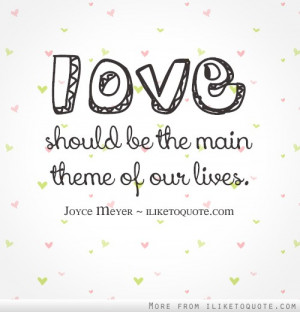 Joyce Meyer Quotes On Love