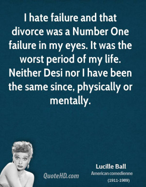 Lucille Ball Divorce Quotes