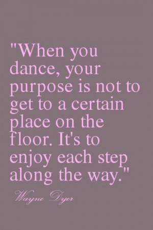 ... Quotes, Competition Dance Quotes, Inspiration Dance Quotes, Dance