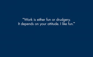 work-is-fun-wallpapers-with-quotes.jpg