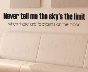 Never Tell Me Skys Limit Footprints on Moon Office Inspirational ...