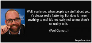 quote-well-you-know-when-people-say-stuff-about-you-it-s-always-really ...