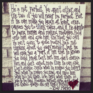 Bob Marley Quotes About Love Hes Not Perfect Bob marley perfect quote ...