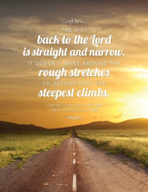 Creative LDS Quotes: Straight and Narrow