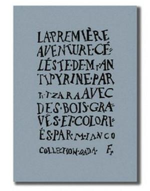 Tristan Tzara La premi re Aventure c leste de Mr Antipyrine