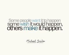 year! life quotes, fit inspir, jordans, true, make it happen quotes ...
