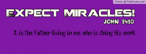 Expect Miracles Profile Facebook Covers