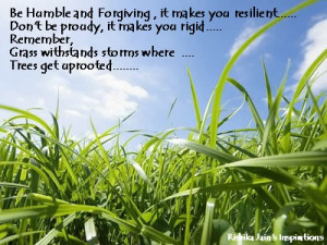 Be Humble And Forgiving