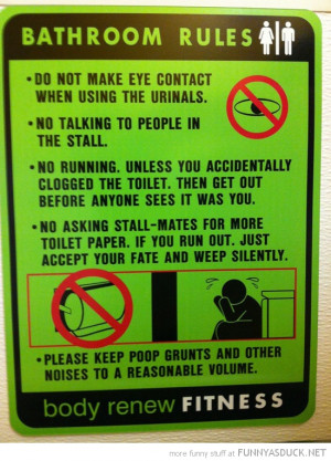 bathroom rules toilet gym sign funny pics pictures pic picture image ...