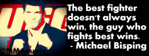 the best fighter doesn t always win the guy who fights best wins ...