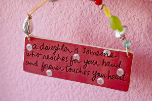 daughter, quotes about daughters