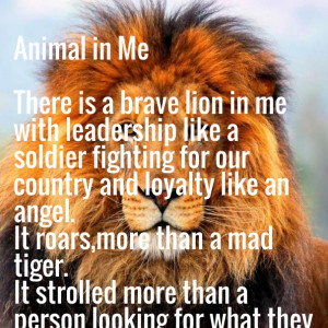 Animal in me there is a brave lion in me with leadership like a ...