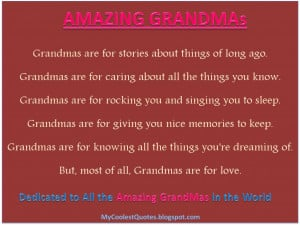 grandmas grandmas are for stories about things of long ago grandmas ...