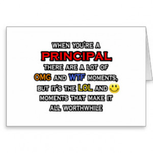 Funny Principal ... OMG WTF LOL Greeting Cards