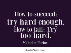 Try Too Hard Quotes