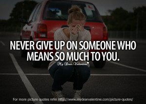 love you quotes - Never give up